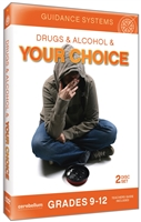 Guidance Systems: Drugs & Alcohol and Your Choice
