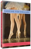 Dancing Bodies: Dancing for Dollars DVD