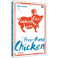 Cooking with Class: Free-Range Chicken DVD