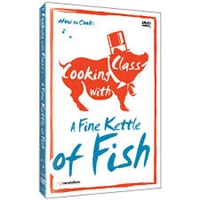 Cooking with Class: Fine Kettle of Fish DVD