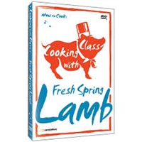 Cooking with Class: Fresh Spring Lamb DVD