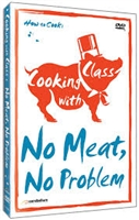 Cooking with Class: No Meat-No Problem DVD