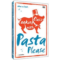 Cooking with Class: Pasta Please DVD