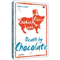 Cooking with Class: Death by Chocolate DVD