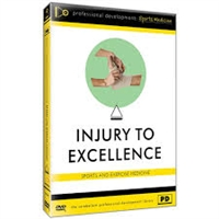 Injury to Excellence: Sport and Exercise Medicine DVD