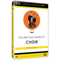 Art and Work of Choir: Voice and Music DVD