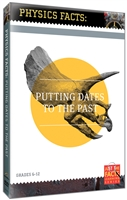 Physics Facts: Putting Dates To The Past DVD