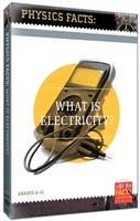 Physics Facts: What Is Electricity? DVD