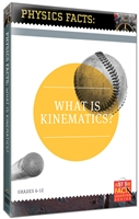 Physics Facts: What Is Kinematics? DVD