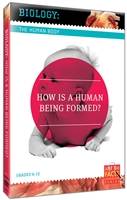 Biology of the Human Body: How Is A Human-Being Formed?