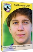 Children and Grief: Volume 2, Ways to Cope DVD