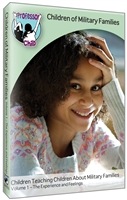 Children of Military Families: Volume 1, The Experience and Feelings DVD