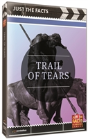 Just the Facts: Trail of Tears DVD