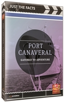 Just the Facts: Port Canaveral DVD