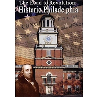 Road To Revolution: Historic Philadelphia DVD