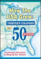 How The USA Grew: 13 Colonies To 50 States DVD
