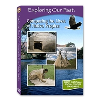 Exploring Our Past: Comparing The Lives Of Native Peoples DVD