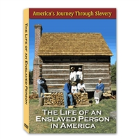 America's Journey Through Slavery: The Life Of An Enslaved Person DVD