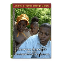 America's Journey Through Slavery: Escaping Slavery On The Underground Railroad DVD