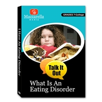 Talk It Out: What Is An Eating Disorder? DVD