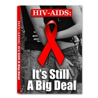 HIV AIDS: It's Still A Big Deal DVD