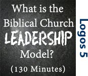 Biblical Leadership: What is the Biblical Church Leadership Model?