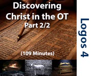 Discovering Christ in the OT, Part 2/2