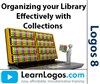 Organizing your Library Effectively with Collections