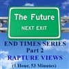 End Times, Part 2: Rapture Views