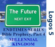 End Times, Part 4: The Millennial Kingdom