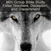 False Teachers, Deception, and Discernment