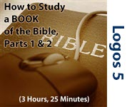 How to Study a Book of the Bible, Parts 1 & 2