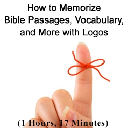 How to Memorize Your Bible with Logos Bible Software