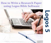 How to Write a Research Paper using Logos Bible Software