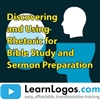 Discovering and Using Rhetoric for Bible Study and Sermon Preparation, Part 1/3