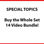 All Special Topics - Bundle (14 Videos)