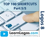 Logos 8 Top 100 Shortcuts, Part 5/5