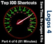 Top 100 Shortcuts for Logos 4 - Part 4/6 (Seminar/Webinar)