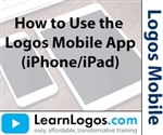 How to Use the Logos iPhone / iPad Application 2020 Update