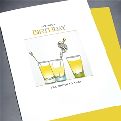 "Birthday  "" I'll Drink To That ""  BD133 Greeting Card"