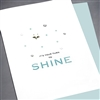 "Congratulations "" Your Turn To Shine ""  CG01 Greeting Card"