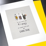 "Break-Up "" Be Drunk ""  DV05 Greeting Card"