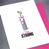 "Encouragement  "" Tall & Strong "" EN33 Greeting Card"
