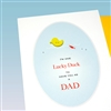 "Father Day  "" Lucky Duck ""  FD66 Greeting Card"
