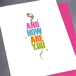 "Friendship "" How Are You ""  FR107 Greeting Card"
