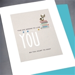 "Friendship "" Cat Likes You ""  FR116 Greeting Card"