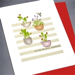 "Friendship "" Prickin' Awesome ""  FR123 Greeting Card"