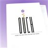 "Get Well  "" Ouch! ""  GW40 Greeting Card"