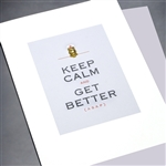 "Get Well  "" Keep Calm ""  GW46 Greeting Card"