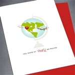 "Love  "" World Go Round ""  LV47 Greeting Card"
